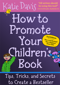 How to Promote Your Children's Book by Katie Davis