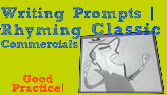 Writing Prompts | Rhyming Classic Commercials