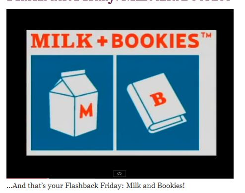 Flashback Friday: Milk and Bookies