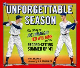 The Unforgettable Season by Phil Bildner