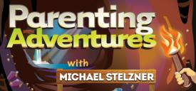 Parenting  Adventures with Michael Stelzner