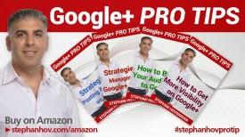 Google+ Expert Stephan Hovnanian