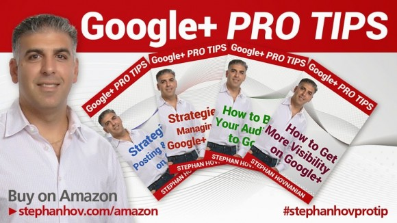 Google Plus Training with Stephan Hovnanian Part 2