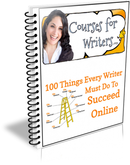 100 Things Every Writer Must Do to Succeed Online