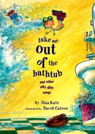 Alan Katz - Take me out of the bathtub