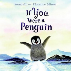 Florence Minor - IF YOU WERE A PENGUIN