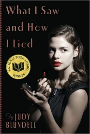 Judy Blundell - WHAT I SAW AND HOW I LIED
