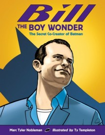 Mark Tyler Nobleman - BILL THE BOY WONDER