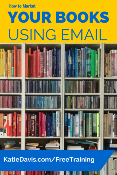 How to Market your books using email