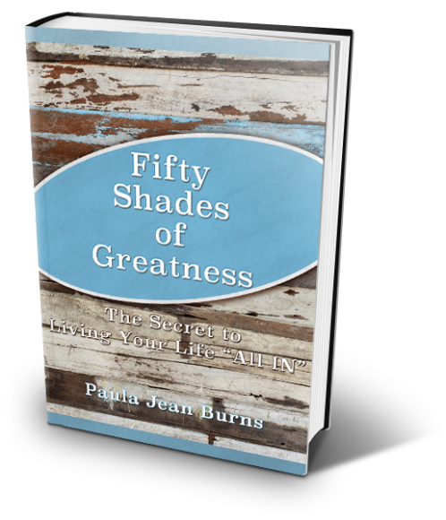 Fifty Shades of Greatness with Paula Jean Burns