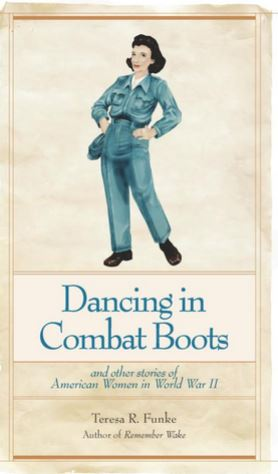 Dancing in Combat Boots by Teresa Funke