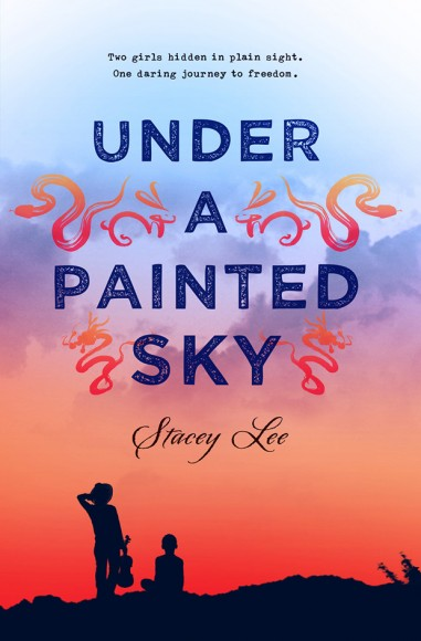 Under the Painted Sky by Stacey Lee