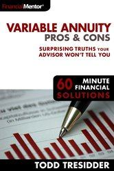 Variable Annuity Pros and Cons by Todd Tresidder