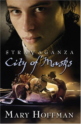 Stravaganza - City of Masks by Mary Hoffman