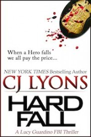 HARD FALL by CJ Lyons