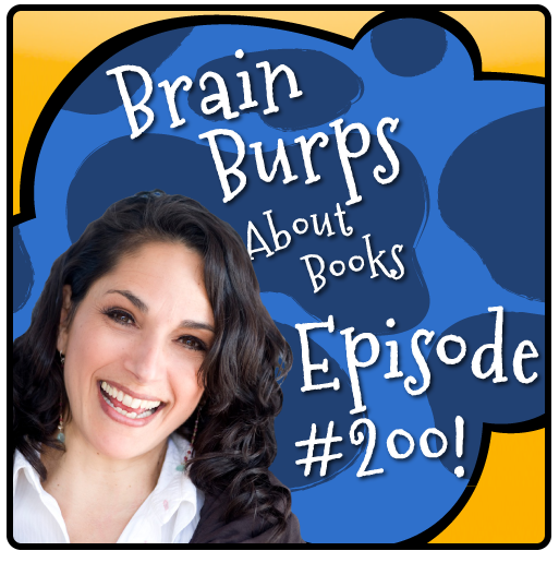 An Extravaganza of Writerly Advice, a Free Webinar and a $1,000 Donation | Brain Burps About Books Episode 200